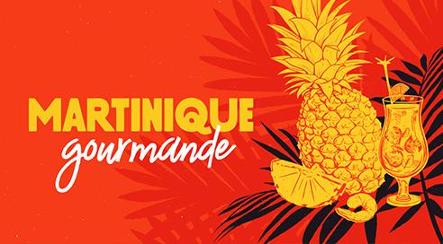 CMU1920_Slider_MartiniqueGourmande